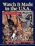 Watch It Made in the U.S.A.: A Visitor's Guide to the Companies That Make Your F