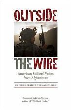 Outside the Wire : American Soldiers' Voices from Afghanistan (2013, Hardcover)