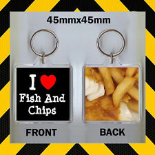 I LOVE FISH AND CHIPS - KEYRING 45 X45mm - FISH SHOP- TAKEAWAY