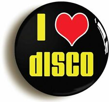I HEART LOVE DISCO SEVENTIES BADGE BUTTON PIN (Size is 1inch/25mm diameter) 70s