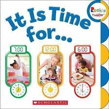 Rookie Toddler® Ser.: It Is Time For... (2014, Board Book)