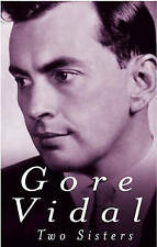 Two Sisters, Gore Vidal, Paperback, New