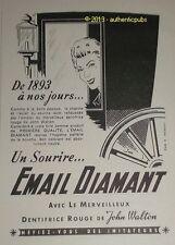 PUBLICITE ORIGINALE DE 1951 DENTIFRICE ROUGE EMAIL DIAMANT J. WALTON FRENCH AD