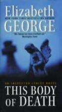 This Body of Death: An Inspector Lynley Novel George, Elizabeth Mass Market Pap