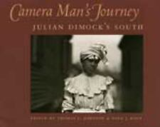 Camera Man's Journey: Julian Dimock's South by