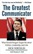 The Greatest Communicator: What Ronald Reagan Taught Me About-ExLibrary
