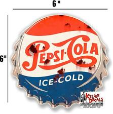 "6"" RUSTY LOOKING PEPSI CAP DECAL FOR SODA MACHINE WALL SIGN coca cola"