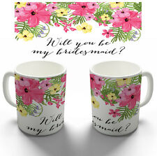 WILL YOU BE MY BRIDESMAID FLORAL COFFEE MUG TEA CUP PERSONALISED WEDDING GIFT