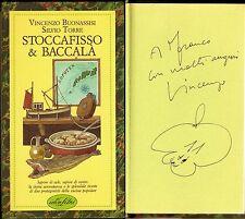 Cucina - Stoccafisso e baccalà - Buonassisi / Dedica e autografo dell'Autore