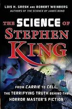 The Science of Stephen King: From Carrie to Cell, The Terrifying Truth Behind th