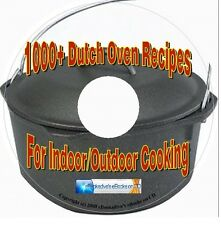 Dutch Oven Recipes Over 1000 Tasty Recipes for Indoor/Outdoor Cooking On CD