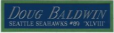 DOUG BALDWIN NAMEPLATE FOR AUTOGRAPHED Signed FOOTBALL-HELMET-JERSEY-PHOTO CASE