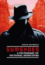 Gumshoes: A Dictionary of Fictional Detectives