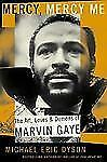 Mercy, Mercy Me: The Art, Loves, and Demons of Marvin Gaye Dyson, Michael Eric