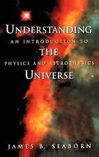 Understanding the Universe: An Introduction to Physics and Astrophysics (Supplem
