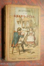 . HISTOIRE D'UN GRAND-PERE (1249MV.0.5) MARIE VINCENT XIXèm LIB THEODORE LEFEVRE