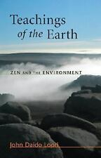 Teachings of the Earth: Zen and the Environment (Dharma Communications), Loori,