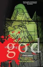 Stealing God by James Green (Paperback, 2009)