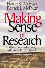 Making Sense of Research : What's Good, What's Not, and How to Tell the...
