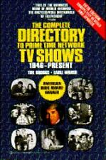 Complete Directory to Prime Time Network TV Shows 1946-Present (Complete Directo