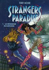 Strangers in paradise.La revanche de Katchoo.Terry MOORE.Le Temeraire