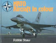 NATO AIRCRAFT OF THE WORLD HB USAF RCAF LUFTWAFFE RAF KLU AMI USN USMC GREECE PO