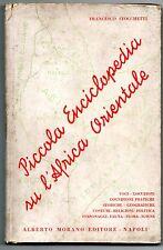 Stocchetti PICCOLA ENCICLOPEDIA AFRICA ORIENTALE 1935 COLONIE ETIOPIA ERITREA ..