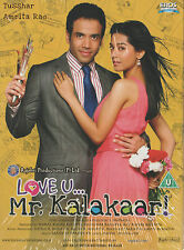 LOVE U... MR. KALAKAAR - TUSSHAR KAPOOR - AMRITA RAO - NEW BOLLYWOOD DVD