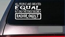 "Radiologist equal Sticker *G722* 8"" vinyl xray film scrubs nursing hospital er"