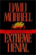 Extreme Denial by David Morrell (1996, Hardcover)
