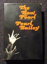 1968 THE RAW PEARL by Pearl Bailey HC/DJ FN-/VG- 1st HB&W Inscribed