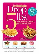 Good Housekeeping Drop 5 lbs: The Small Changes, Big Results Diet-ExLibrary