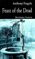 Feast Of The Dead (Prose Series 39), Anthony Fragola, Good Book