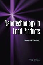 Nanotechnology in Food Products: Workshop Summary, 1. Book, Institute of Medicin
