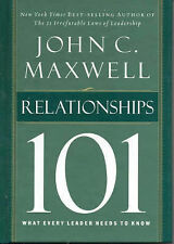 Relationships 101: What Every Leader Needs to Know by John C. Maxwell...