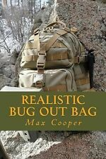 Realistic Bug Out Bag by Max Cooper (2014, Paperback)