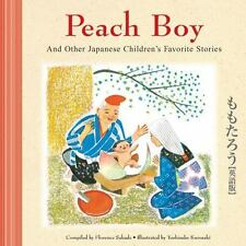 Peach Boy And Other Japanese Children's Favorite Stories Sakade, Florence, Kuro