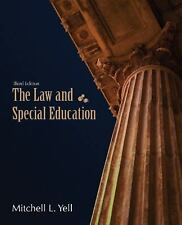 The Law and Special Education (3rd Ed.): Mitchell L. Yell