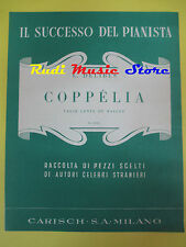 L. DELIBES Coppelia RARO SPARTITO SINGOLO CARISCH 12330 italy no cd lp dvd mc