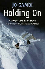 Holding On: A story of love and survival, Gambi, Jo, New Book