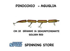 PINOCCHIO AGUGLIA SNODATA col GOLDEN RED 18 CM PESCE SERRA