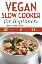 Vegan Slow Cooker for Beginners : Essentials to Get Started by Rockridge...