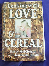 "VINTAGE 1981 COOKING WITH LOVE&CEREAL""/MCMICHAEL/MCDONALD GREAT FOR CHILDREN"