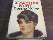 ANTIQUE - A CAPTIVE FAIRY BY BERTHA M. CLAY  - STREET & SMITH - VERY GOOD