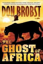 The Ghost of Africa by Don Brobst (2016, Paperback)