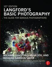 Langford's Basic Photography : The Guide for Serious Photographers by Richard...