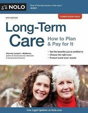 Long-Term Care: How to Plan & Pay for It by Matthews Attorney, Joseph