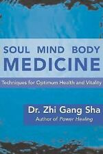 G, Soul Mind Body Medicine: A Complete Soul Healing System for Optimum Health an