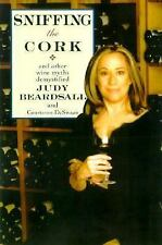 Sniffing the Cork: And Other Wine Myths Demystified-ExLibrary