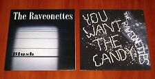 "THE RAVEONETTES 2x UK LIMITED EDITION 7"" VINYL Lot BLUSH & YOU WANT THE CANDY"